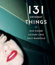 131 DIFFERENT THINGS by Zachary Lipez