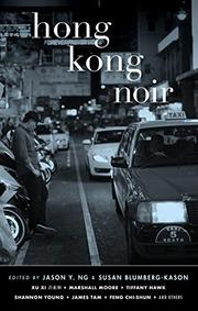 HONG KONG NOIR  by Jason Y. Ng