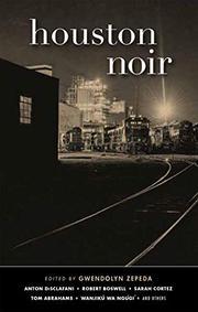 HOUSTON NOIR by Gwendolyn Zepeda