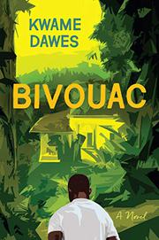 BIVOUAC by Kwame Dawes