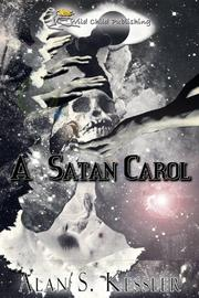 A SATAN CAROL by Alan S. Kessler