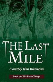 THE LAST MILE by Blair Richmond