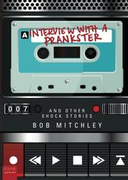 Interview With A Prankster by Bob Mitchley