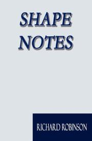 SHAPE NOTES by Richard Robinson