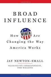 BROAD INFLUENCE by Jay Newton-Small