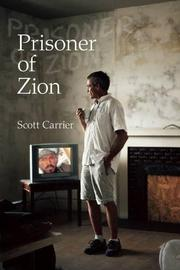 PRISONER OF ZION by Scott Carrier
