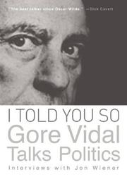 I TOLD YOU SO by Gore Vidal