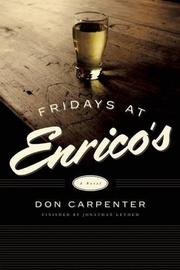 FRIDAYS AT ENRICO'S by Don Carpenter