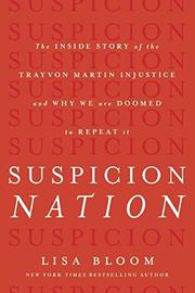 SUSPICION NATION by Lisa Bloom