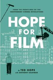 HOPE FOR FILM by Ted Hope