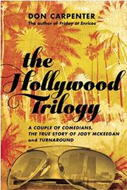 THE HOLLYWOOD TRILOGY by Don Carpenter