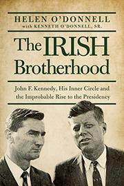 THE IRISH BROTHERHOOD by Helen O'Donnell