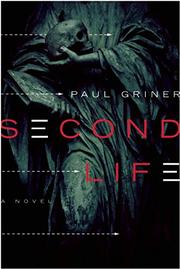 SECOND LIFE by Paul Griner