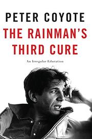 THE RAINMAN'S THIRD CURE by Peter Coyote