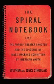 THE SPIRAL NOTEBOOK by Stephen Singular