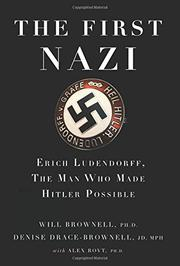 THE FIRST NAZI by Will Brownell