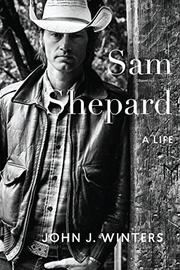 SAM SHEPARD by John J. Winters