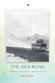 THE SILK ROAD by Bill Porter