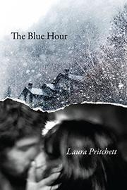 THE BLUE HOUR by Laura Pritchett
