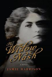 THE WIDOW NASH by Jamie Harrison