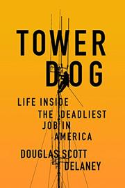 TOWER DOG by Douglas Scott Delaney