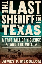 THE LAST SHERIFF IN TEXAS by James P.  McCollom