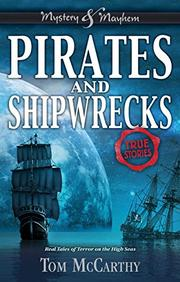 PIRATES AND SHIPWRECKS by Tom McCarthy