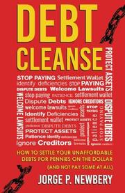 Debt Cleanse by Jorge P. Newbery