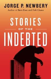 Stories of the Indebted by Jorge P. Newbery