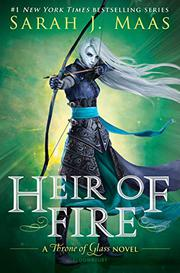 HEIR OF FIRE by Sarah J. Maas