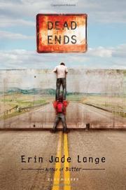 DEAD ENDS by Erin Jade Lange
