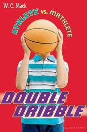 DOUBLE DRIBBLE by W.C. Mack