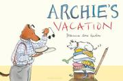 ARCHIE'S VACATION by Domenica More Gordon