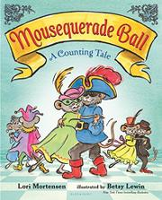 MOUSEQUERADE BALL by Lori Mortensen