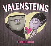 VALENSTEINS by Ethan Long