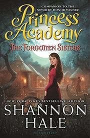 THE FORGOTTEN SISTERS by Shannon Hale
