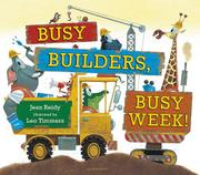 BUSY BUILDERS, BUSY WEEK! by Jean Reidy