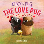 THE LOVE PUG by Jennifer Sattler