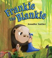 FRANKIE THE BLANKIE by Jennifer Sattler