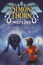 SIMON THORN AND THE WOLF'S DEN by Aimée Carter