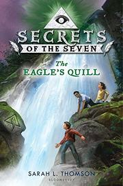 THE EAGLE'S QUILL by Sarah L. Thomson