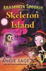 SKELETON ISLAND by Angie Sage