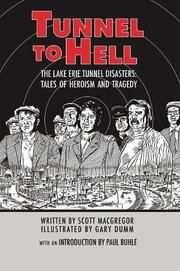 TUNNEL TO HELL by Scott  MacGregor