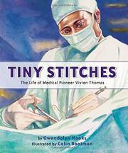 TINY STITCHES by Gwendolyn Hooks