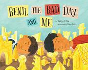 BENJI, THE BAD DAY, AND ME by Sally J. Pla