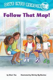 FOLLOW THAT MAP! by Sheri Tan