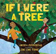 IF I WERE A TREE by Andrea Zimmerman