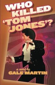 Who Killed 'Tom Jones'? by Gale Martin