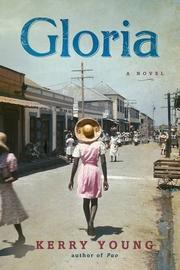 GLORIA by Kerry Young
