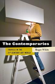 THE CONTEMPORARIES by Roger White